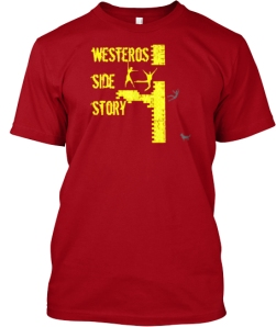 Westeros Side Story